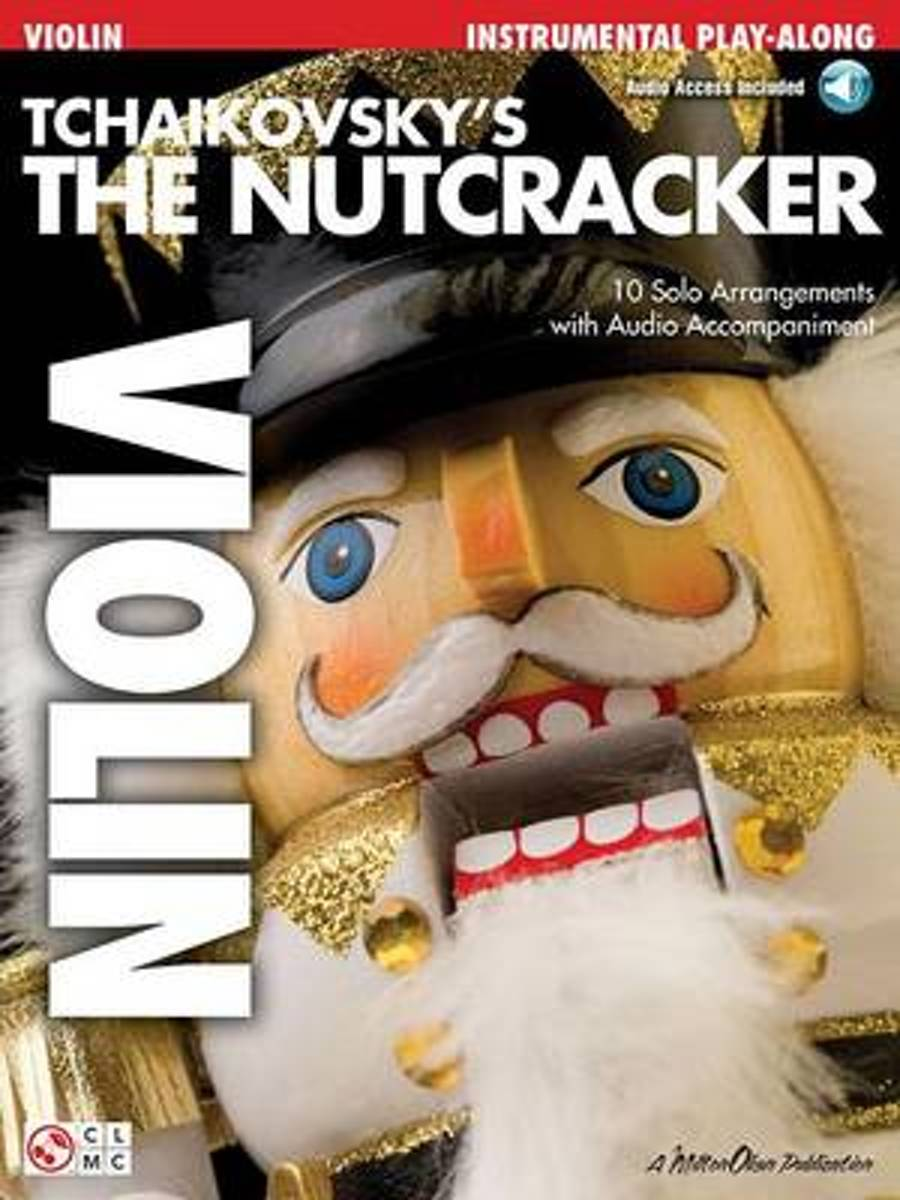 Tchaikovsky's The Nutcracker (Violin)