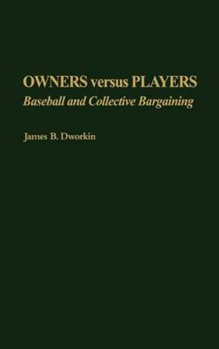 Owners Versus Players