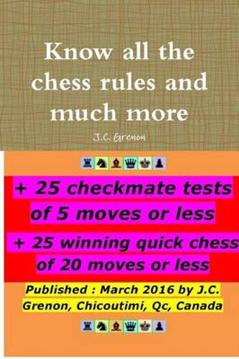 Know All the Chess Rules and Much More