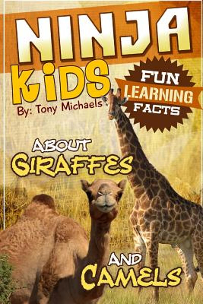 Fun Learning Facts about Giraffes and Camels