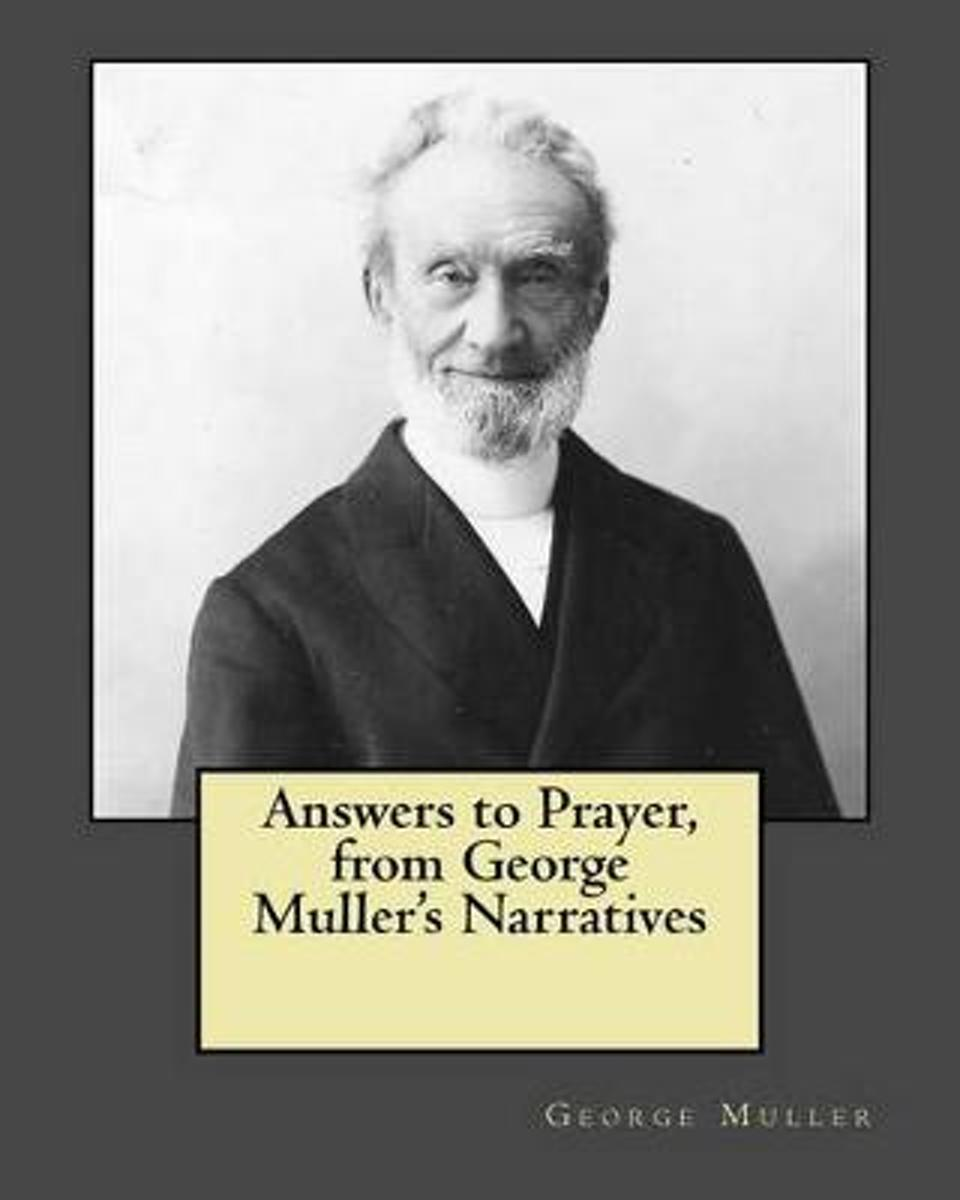 Answers to Prayer, from George Muller's Narratives