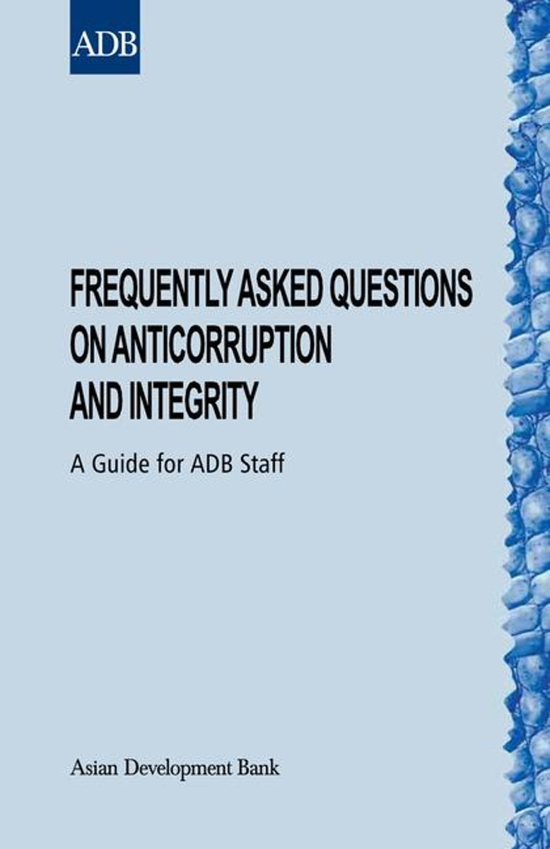 Frequently Asked Questions on Anticorruption and Integrity