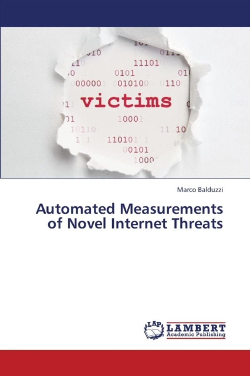 Automated Measurements of Novel Internet Threats