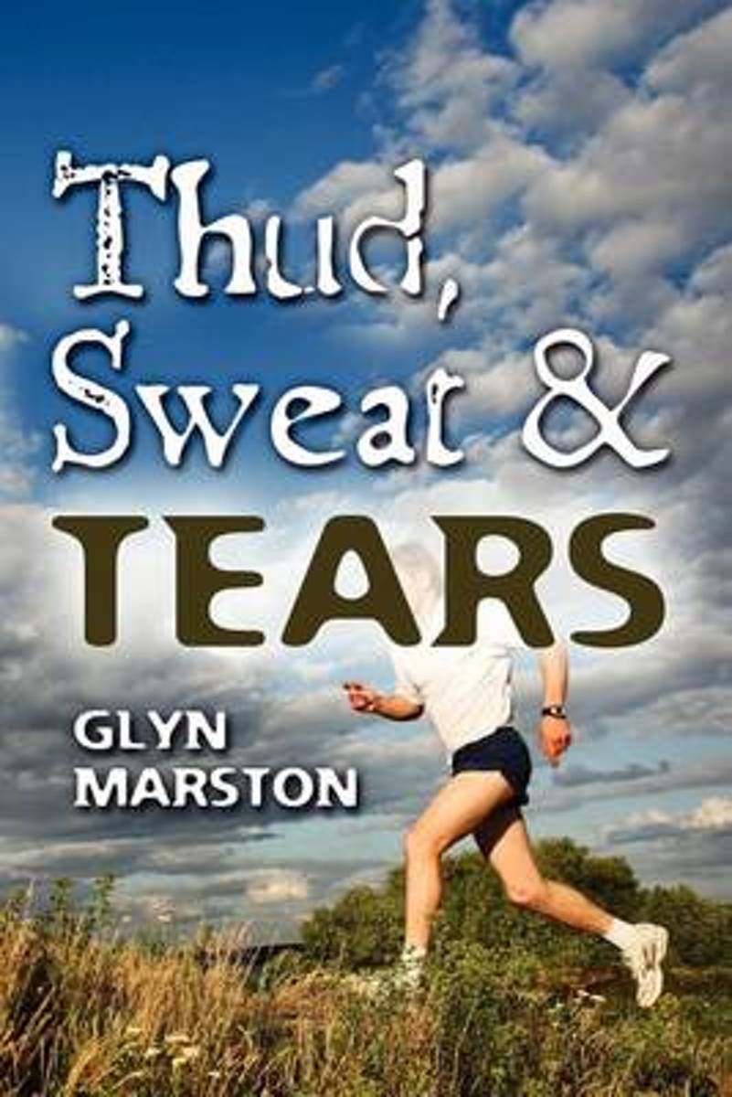 Thud, Sweat and Tears