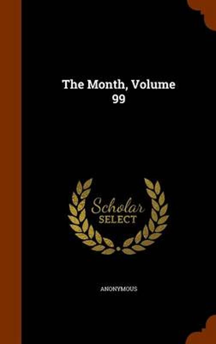The Month, Volume 99