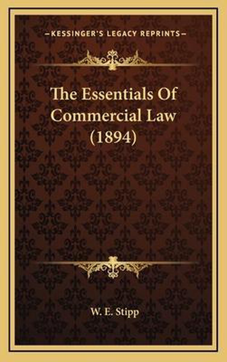 The Essentials of Commercial Law (1894)