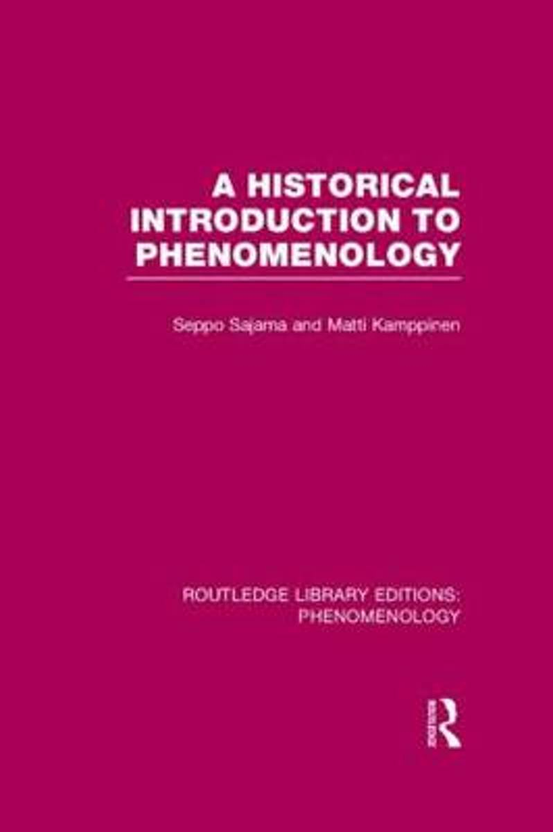 A Historical Introduction to Phenomenology
