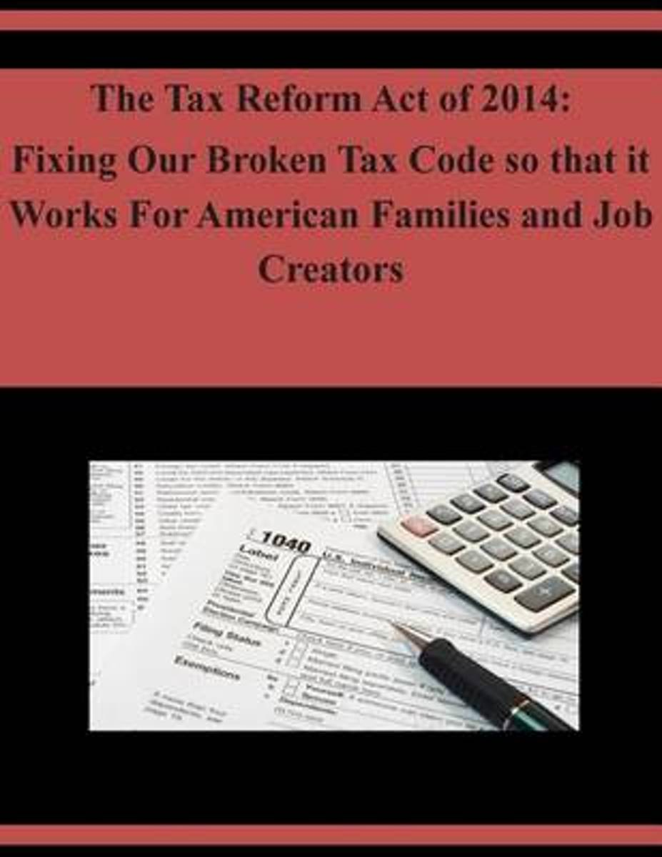 The Tax Reform Act of 2014