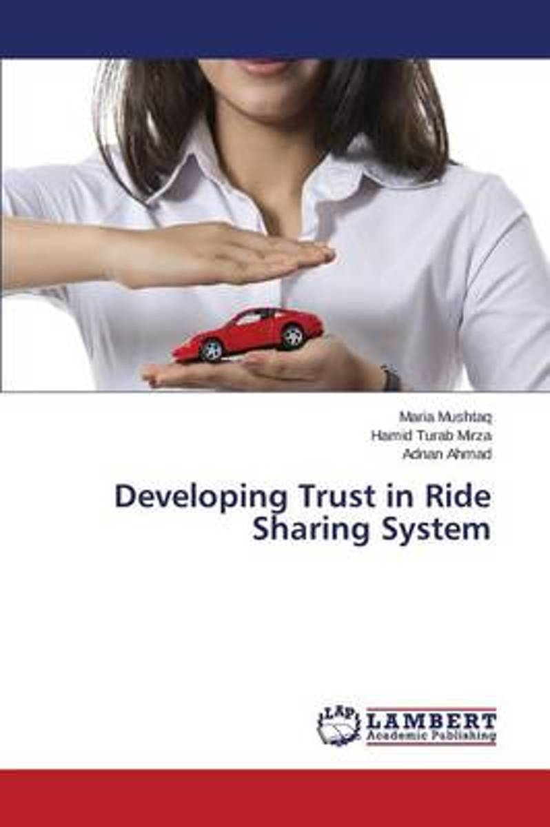 Developing Trust in Ride Sharing System