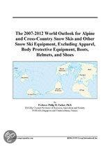 The 2007-2012 World Outlook for Alpine and Cross-Country Snow Skis and Other Snow Ski Equipment, Excluding Apparel, Body Protective Equipment, Boots,