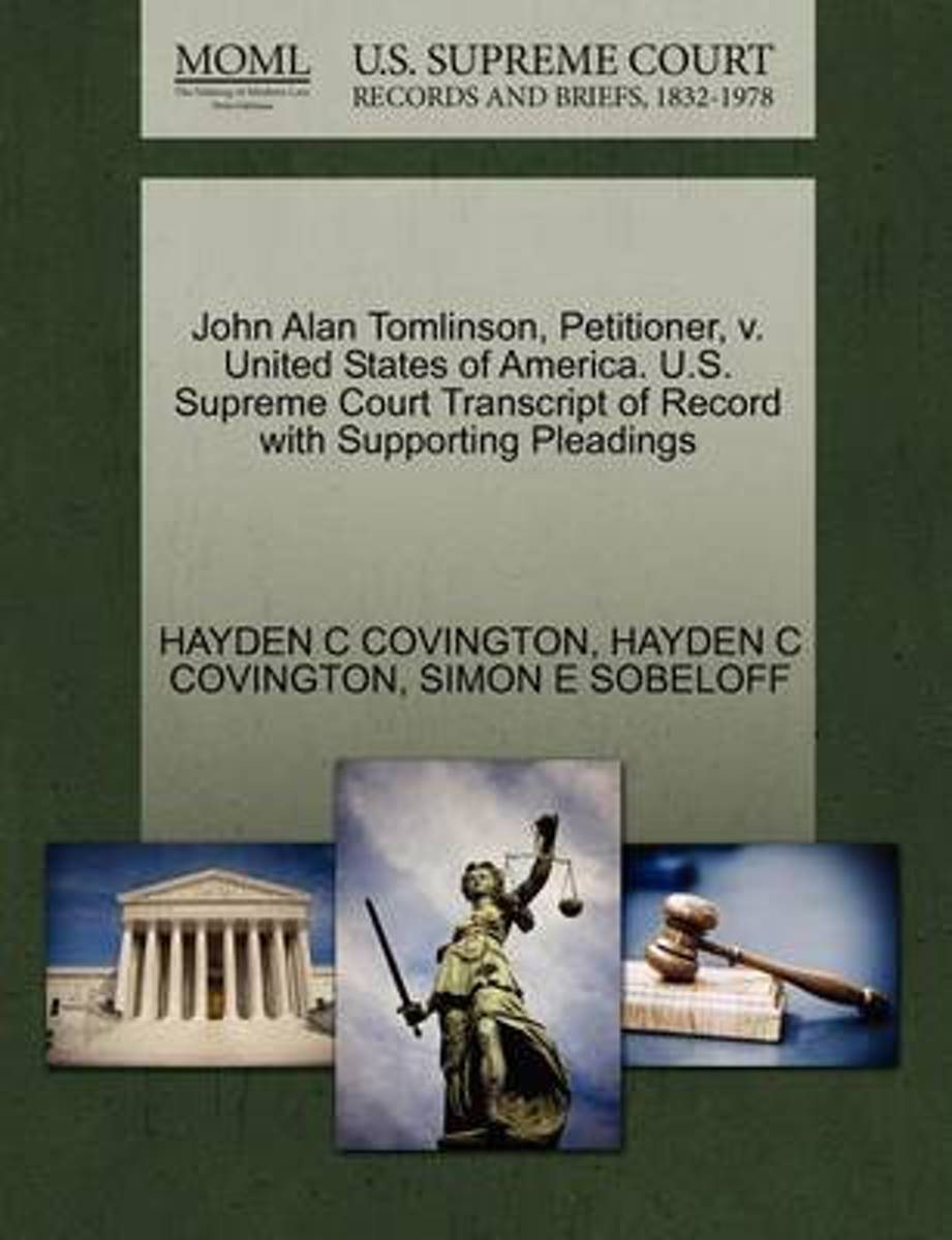John Alan Tomlinson, Petitioner, V. United States of America. U.S. Supreme Court Transcript of Record with Supporting Pleadings