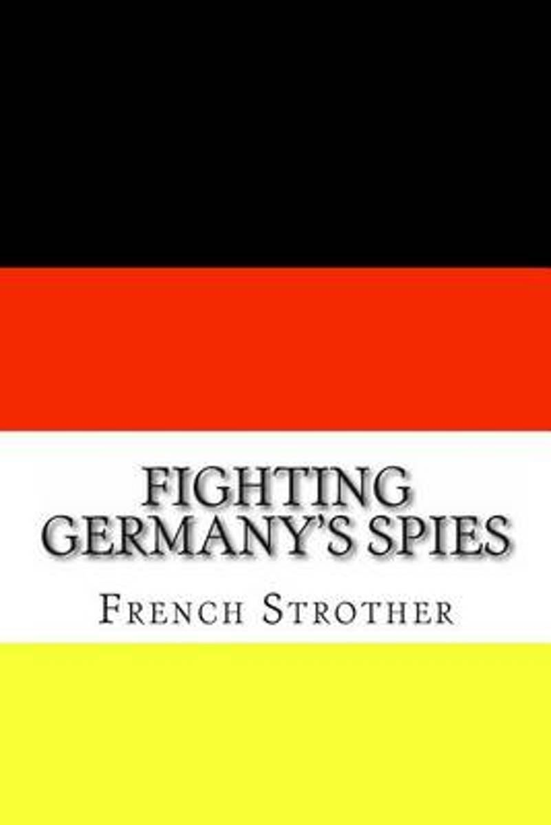Fighting Germany's Spies
