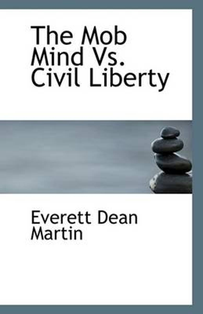 The Mob Mind vs. Civil Liberty