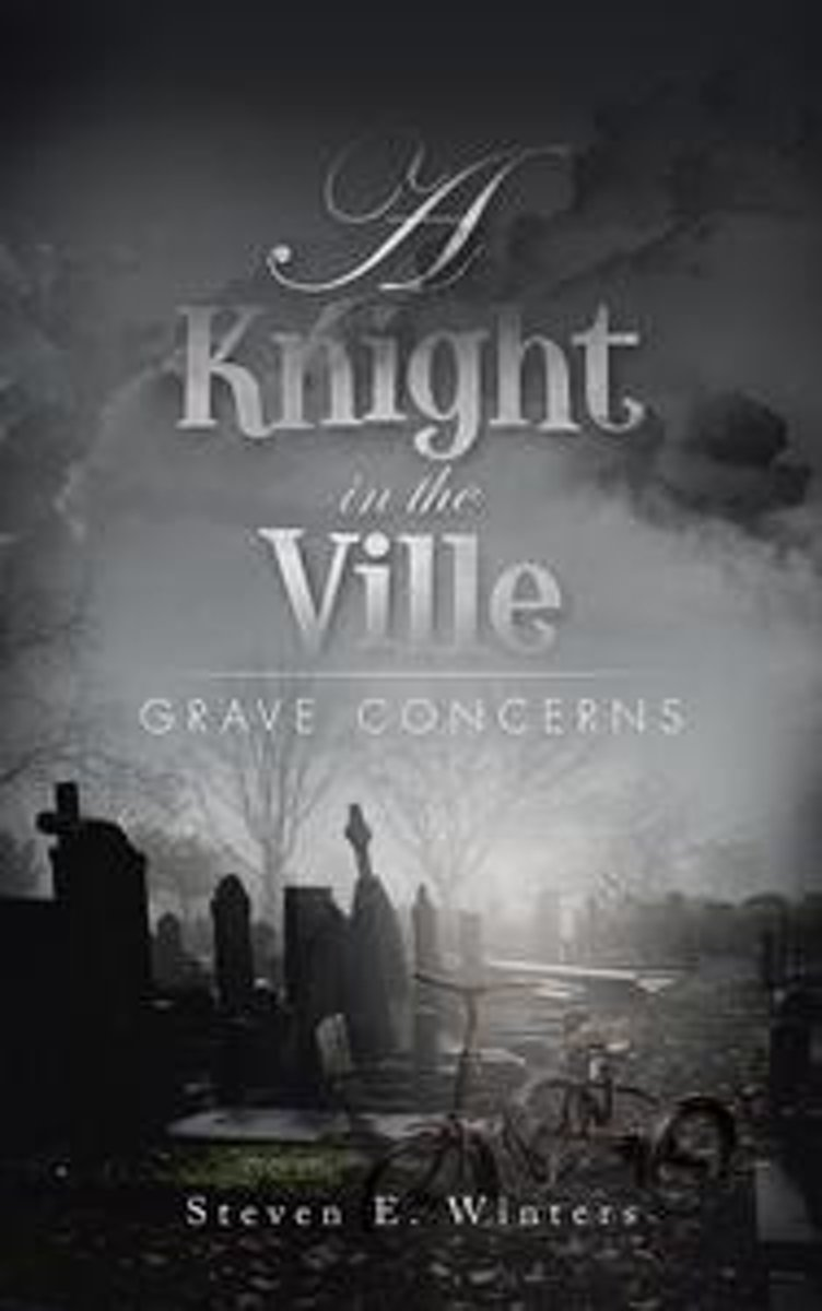 A Knight in the Ville