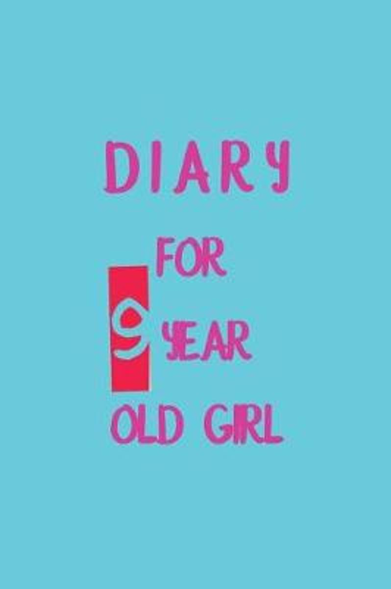 Diary for 9 Year Old Girl