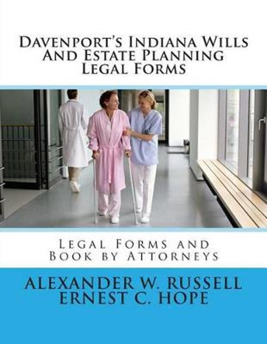 Davenport's Indiana Wills and Estate Planning Legal Forms
