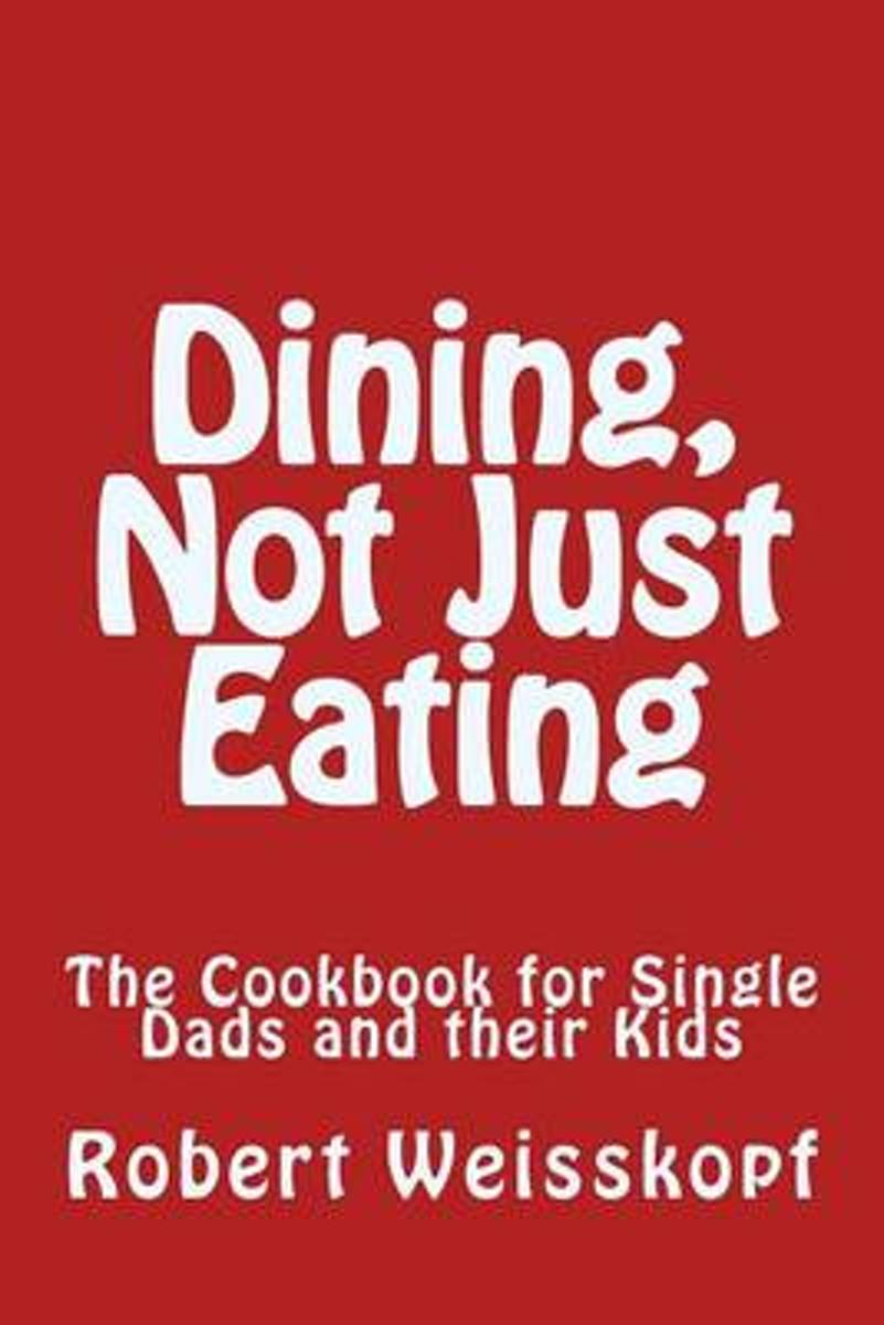 Dining, Not Just Eating