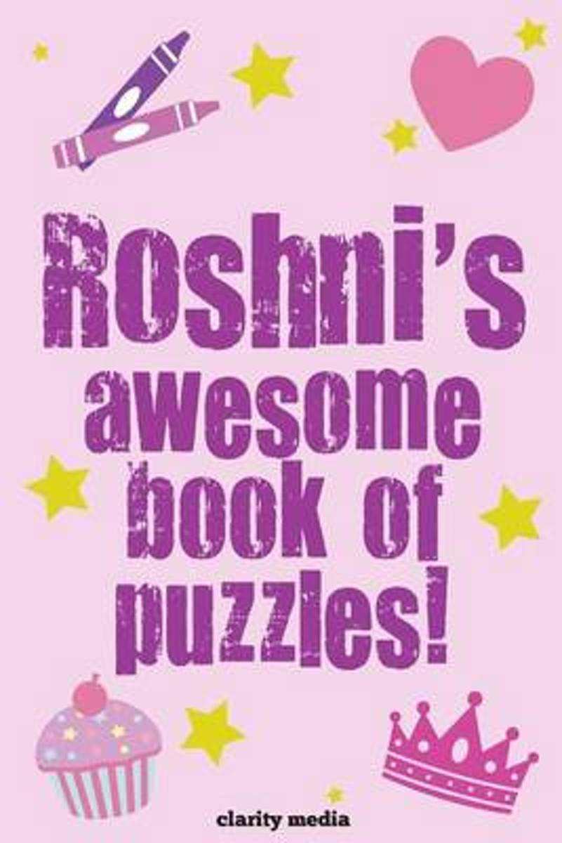 Roshni's Awesome Book of Puzzles