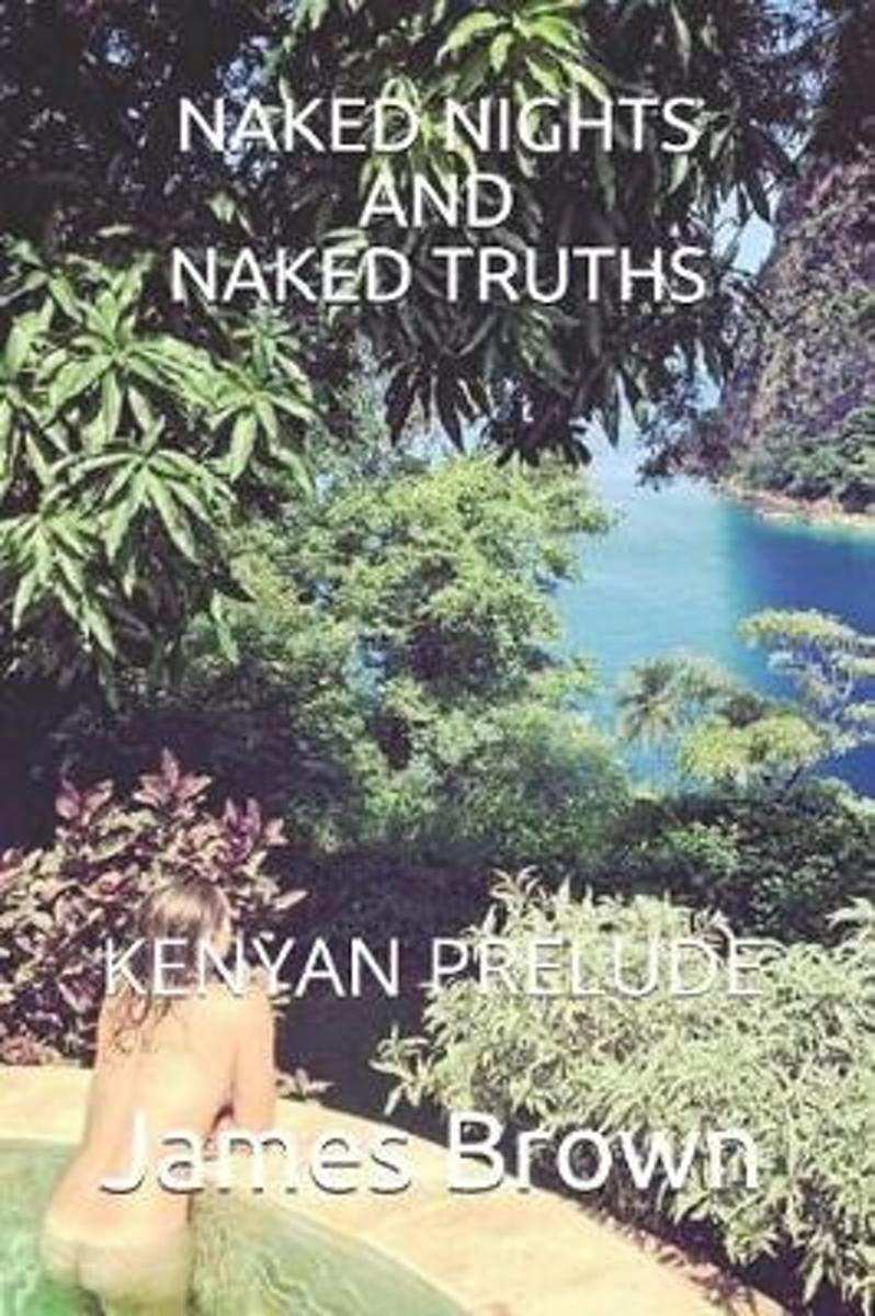Naked Nights and Naked Truths