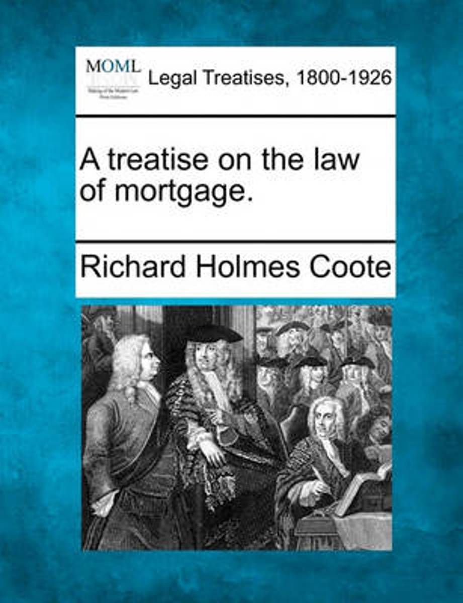 A Treatise on the Law of Mortgage.