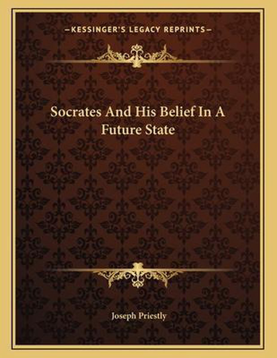 Socrates and His Belief in a Future State