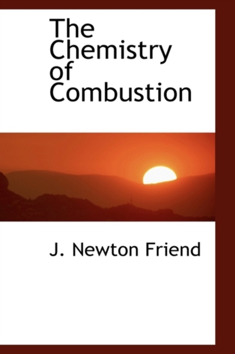 The Chemistry of Combustion