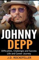 Johnny Depp: Difficulties, Challenges and Success Life and Career Journey
