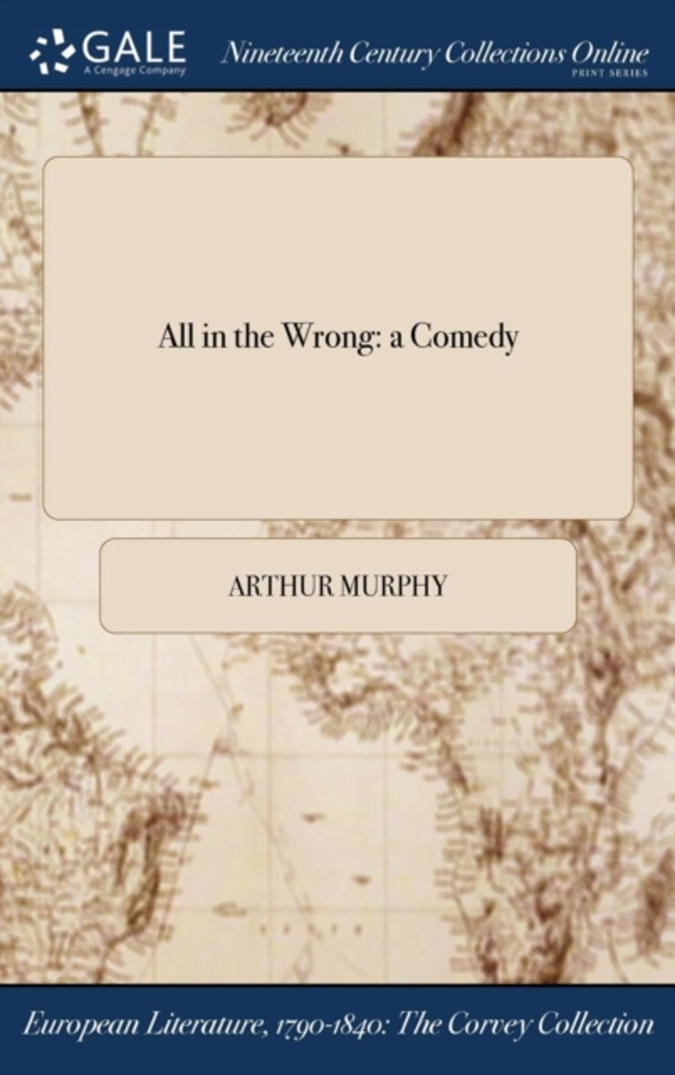 All in the Wrong: a Comedy