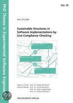 Sustainable Structures In Software Implementations By Live Compliance Checking