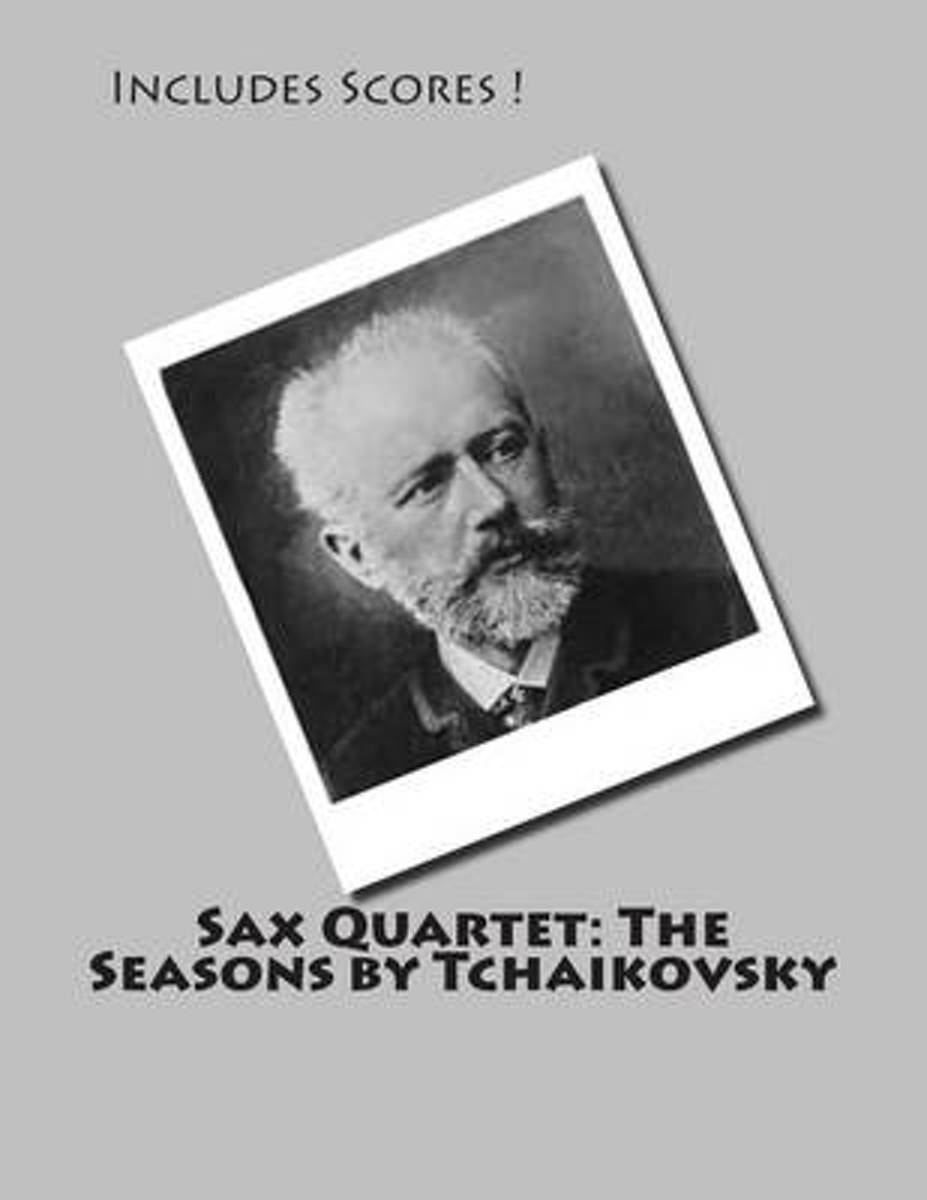 Sax Quartet - The Seasons by Tchaikovsky