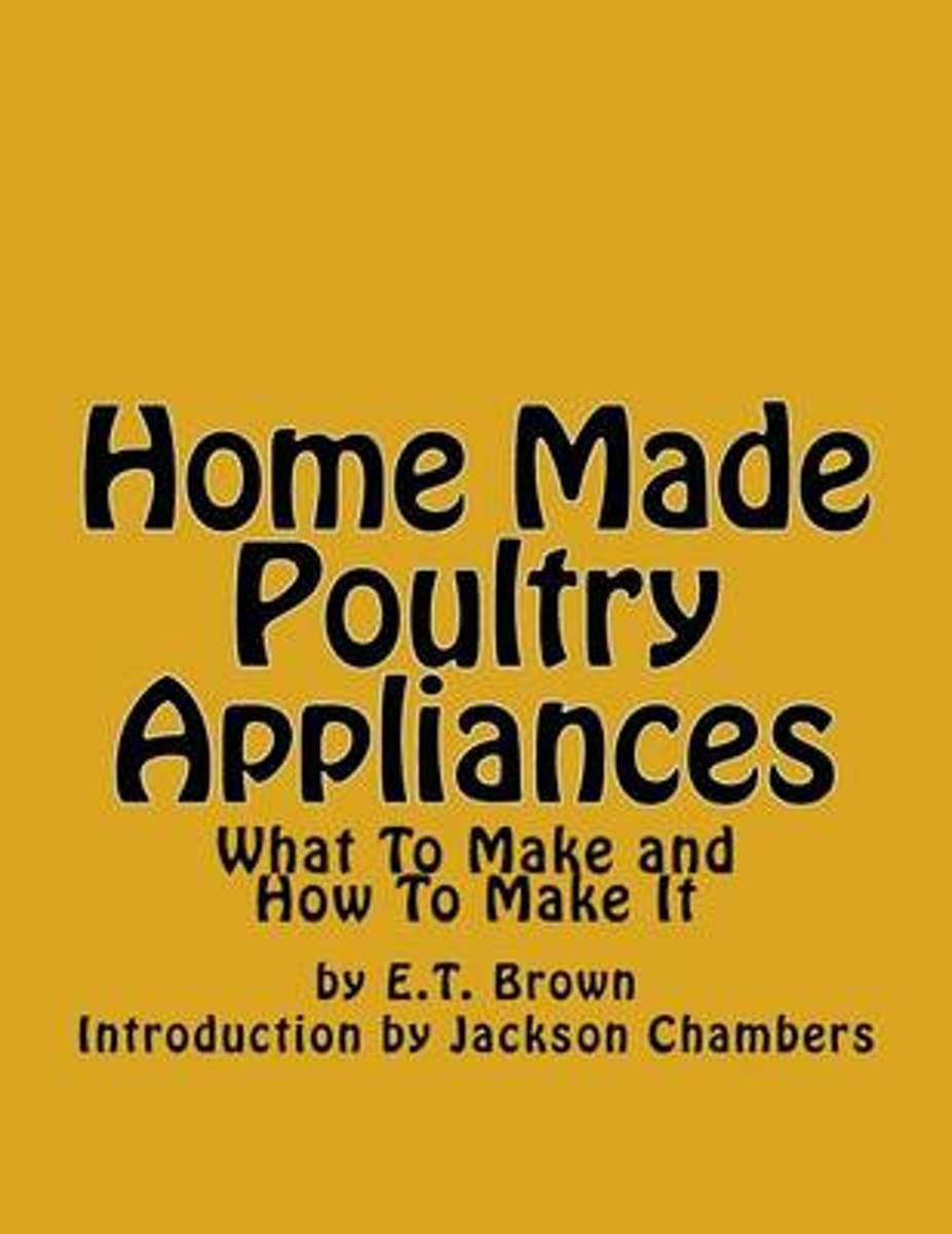 Home Made Poultry Appliances