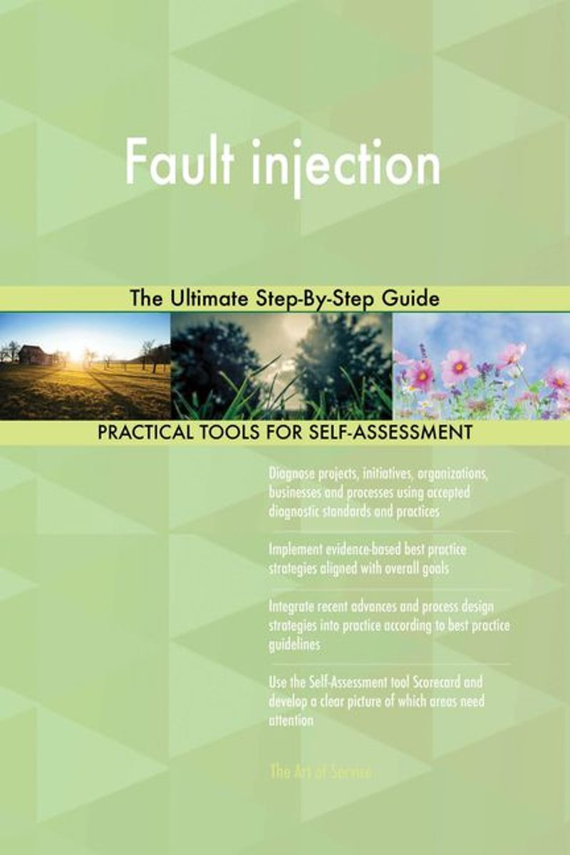 Fault injection The Ultimate Step-By-Step Guide