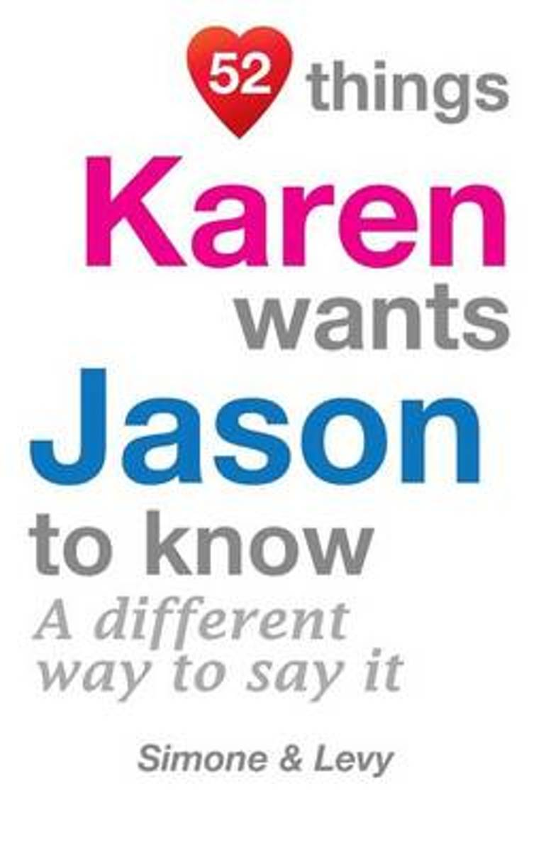 52 Things Karen Wants Jason to Know