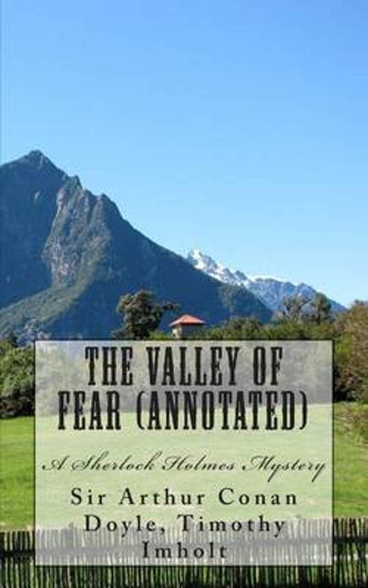 The Valley of Fear (Annotated), a Sherlock Holmes Mystery