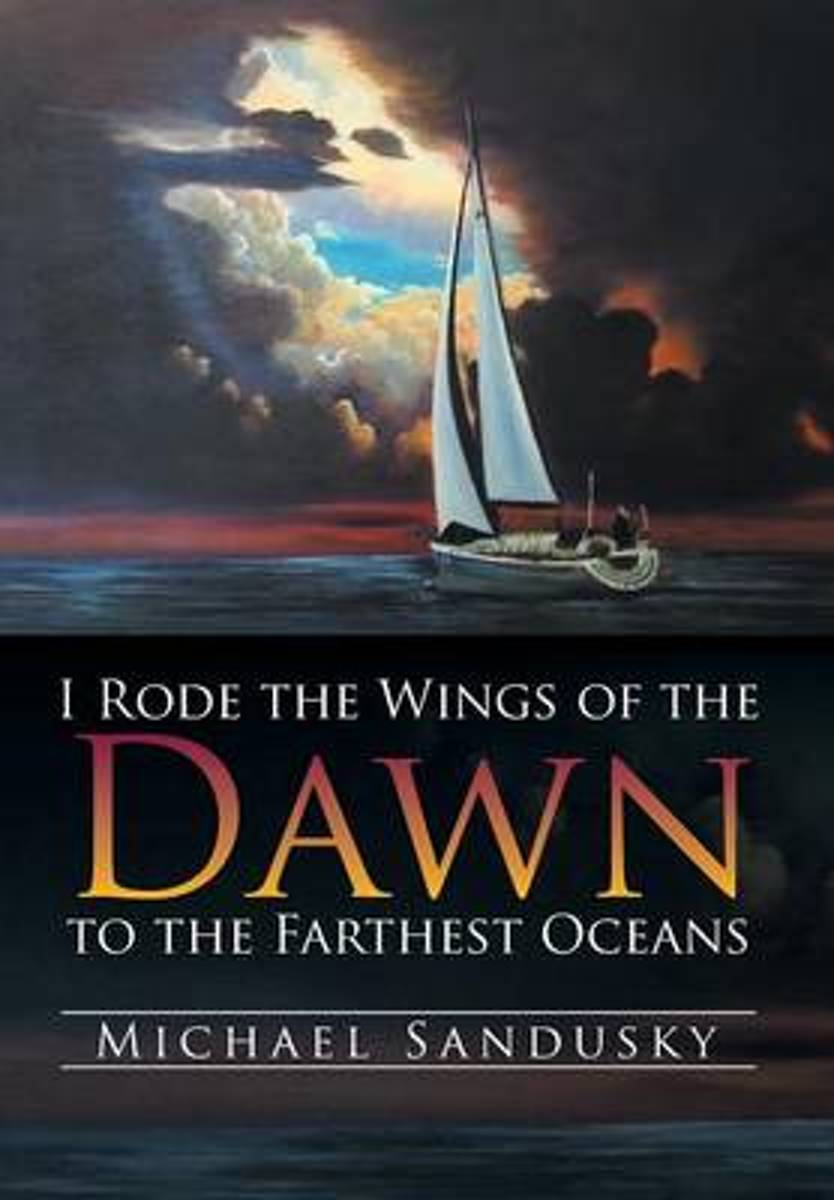 I Rode the Wings of the Dawn to the Farthest Oceans