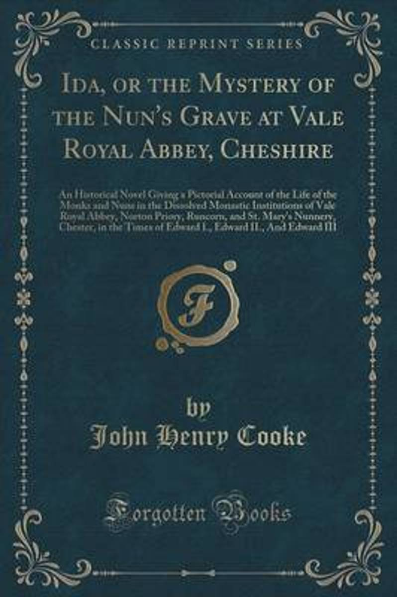 Ida, or the Mystery of the Nun's Grave at Vale Royal Abbey, Cheshire