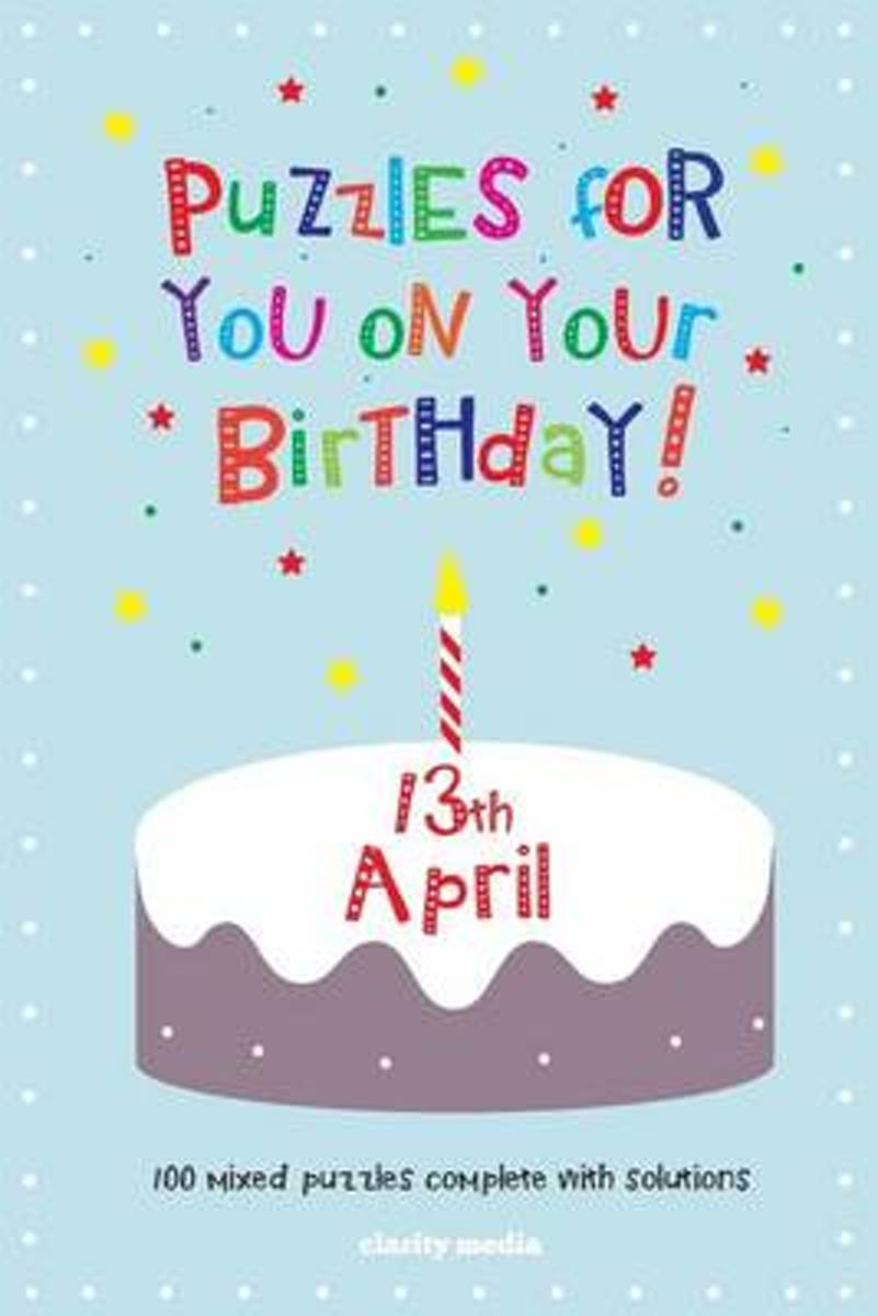 Puzzles for You on Your Birthday - 13th April