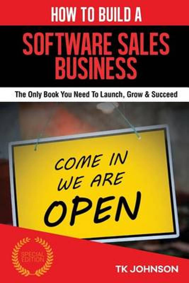 How to Build a Software Sales Business (Special Edition)