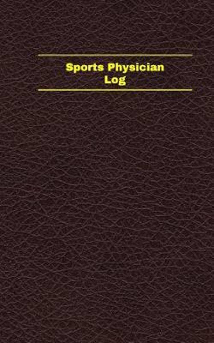 Sports Physician Log (Logbook, Journal - 96 Pages, 5 X 8 Inches)