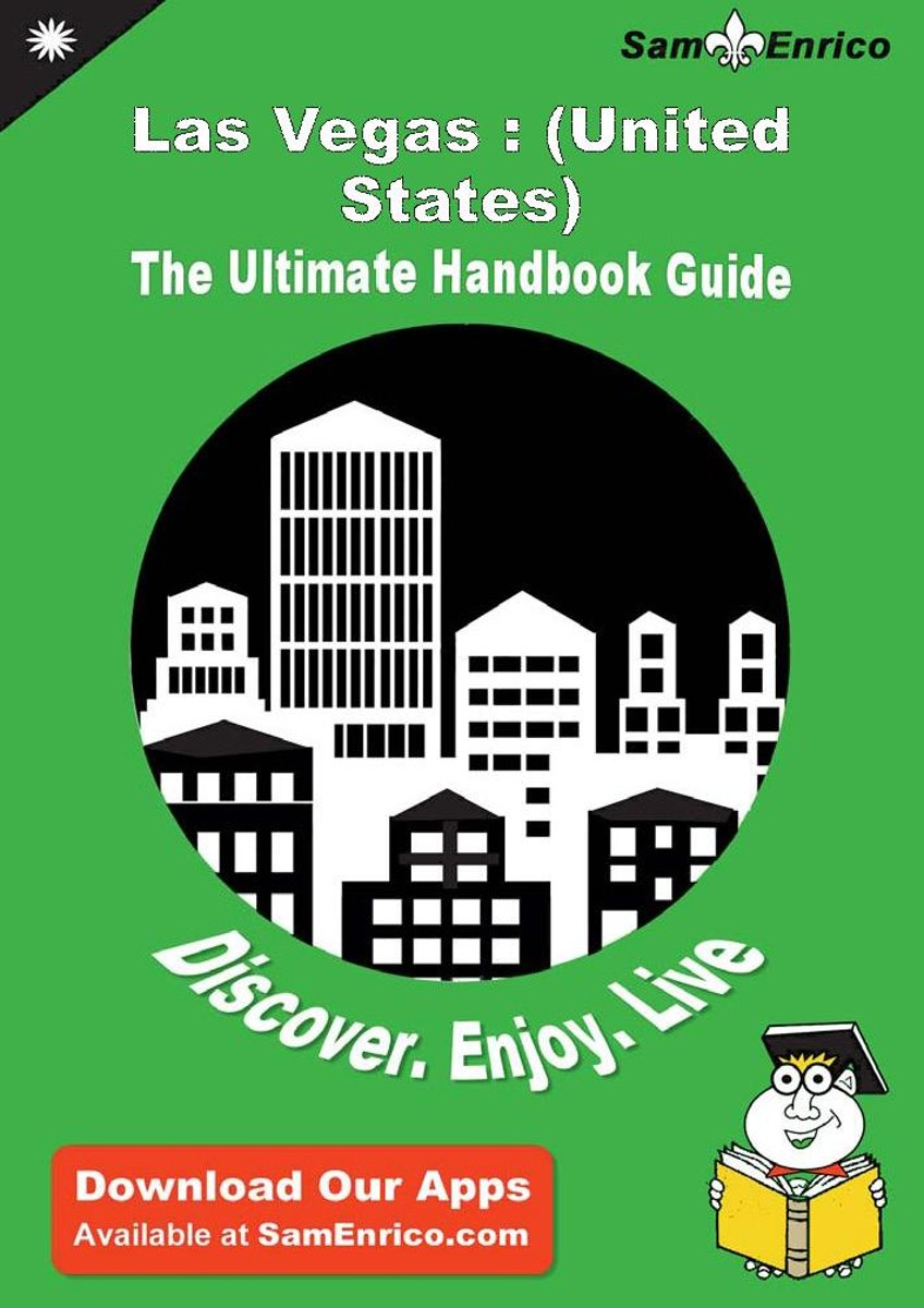 Ultimate Handbook Guide to Las Vegas : (United States) Travel Guide