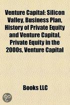 Venture Capital: Silicon Valley, Business Plan, History of Private Equity and Venture Capital, Private Equity in the 2000s