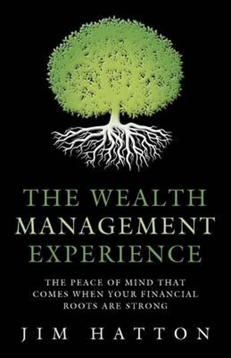 The Wealth Management Experience