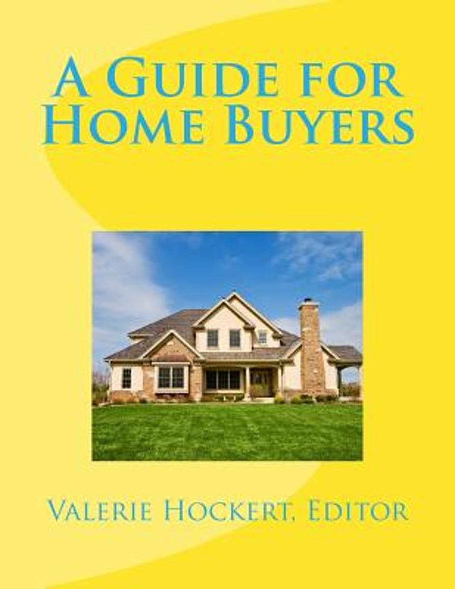A Guide for Home Buyers