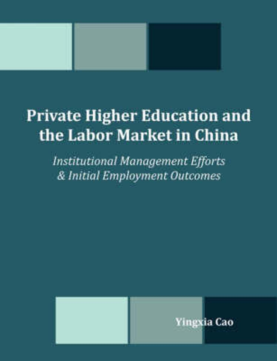 Private Higher Education and the Labor Market in China