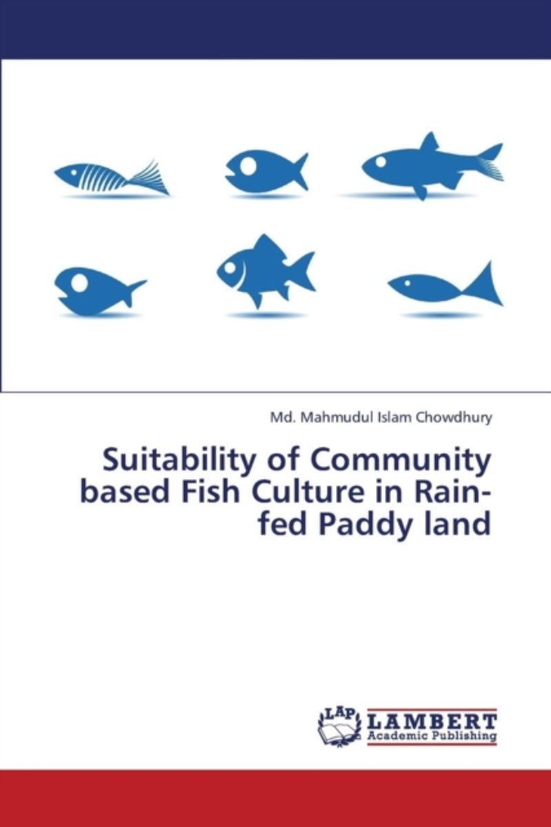 Suitability of Community Based Fish Culture in Rain-Fed Paddy Land