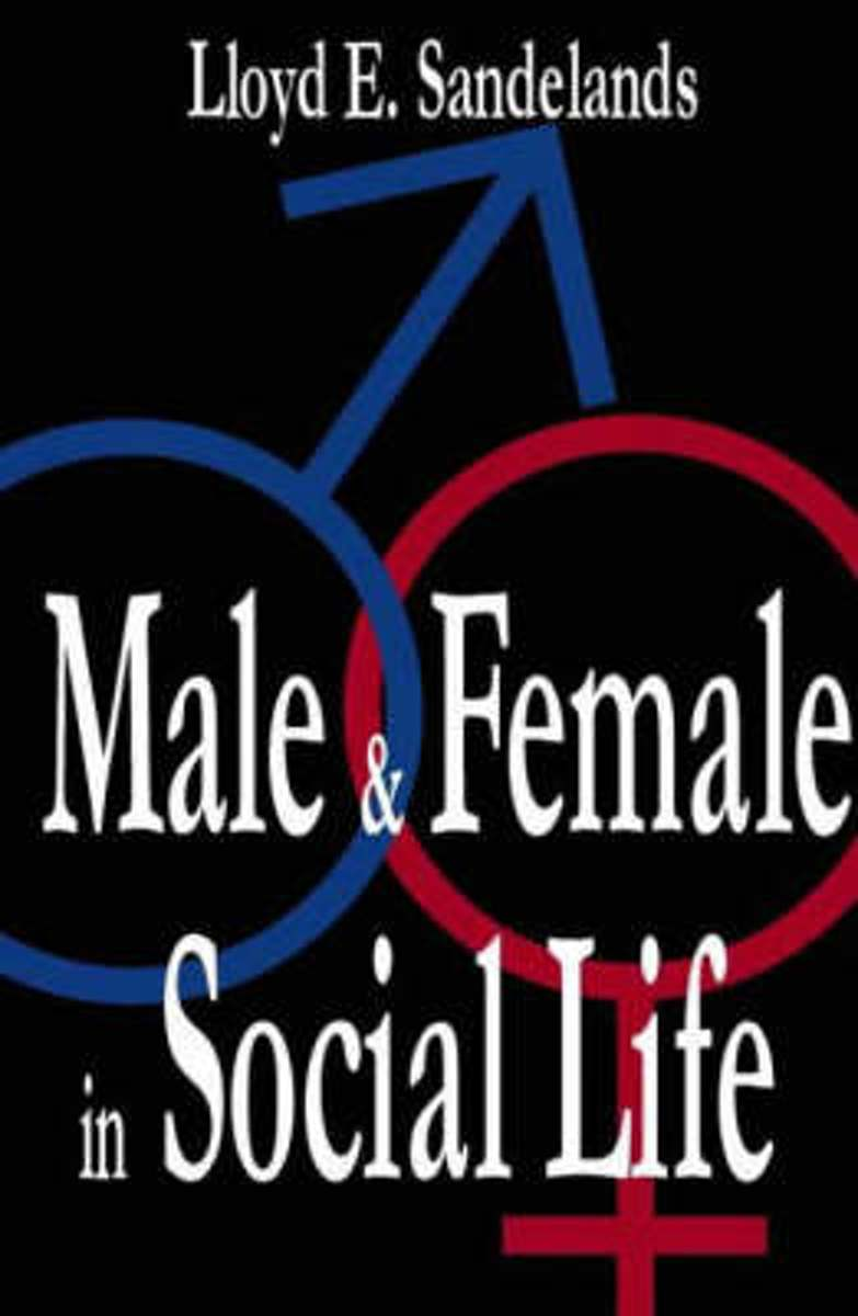 Male and Female in Social Life