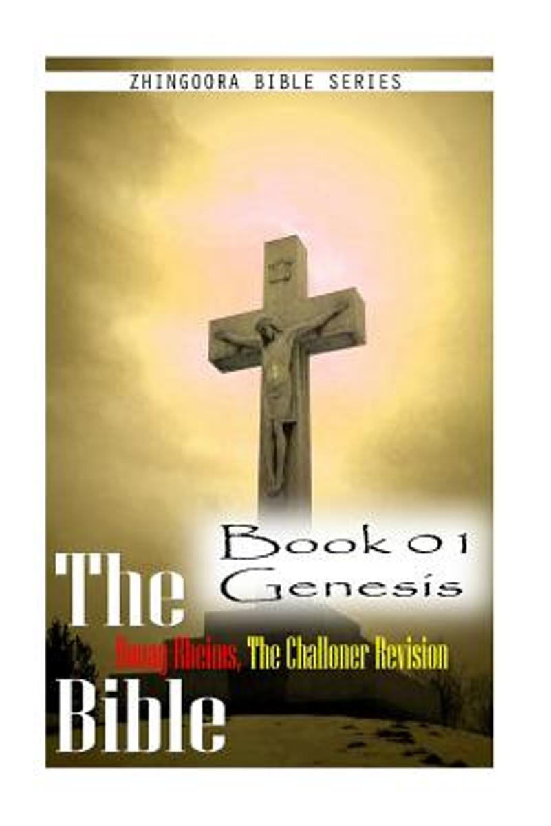 The Bible Douay-Rheims, the Challoner Revision -Book 01 Genesis