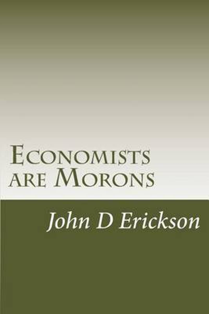 Economists Are Morons
