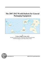 The 2007-2012 World Outlook for General Packaging Equipment