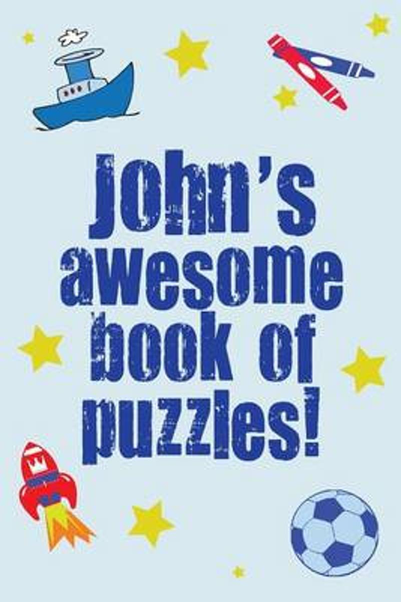 John's Awesome Book of Puzzles!